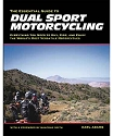 The Essential Guide to Dual Sport Riding